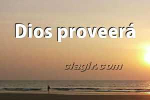 dios proveera