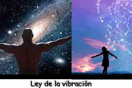 Las leyes del Universo vibración