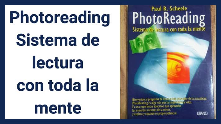 PHOTOREADING ¡Sistema de Lectura con toda la Mente! 1