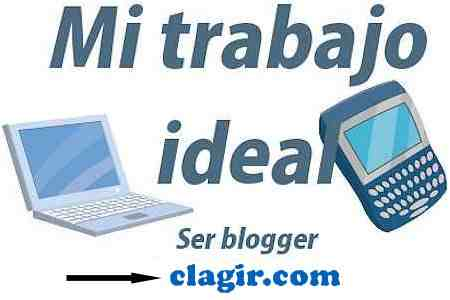 Blogger como trabajo ideal