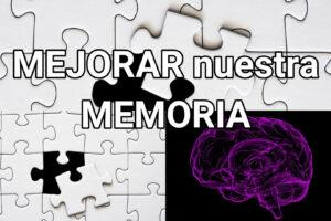 mejorar nuestra memoria