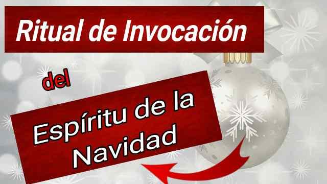 Ritual de Invocación del ESPÍRITU de la NAVIDAD 2020 ★ 11 pasos