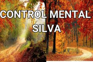 Meditación Método Silva Control Mental
